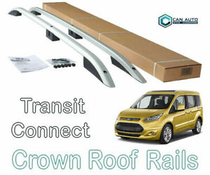 To Fit 2014+ Ford Transit / Tourneo Connect LWB Roof Rails