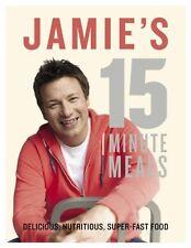 Jamies 15-Minute Meals by Jamie Oliver New Hardback Book