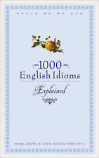 1000 English Idioms Explained (English Language), By Editorial Board,in Used but