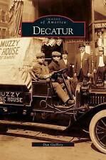 Decatur by Dan Guillory (Hardback, 2004)