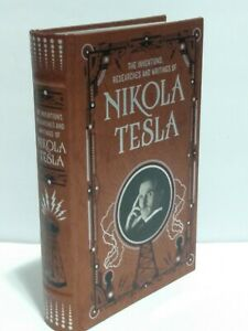 The Inventions, Researches and Writings of Nikola Tesla Fine Binding Brand New