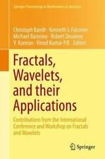 Fractals, Wavelets, and Their Applications : Contributions from the...