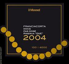 6 BT FRANCIACORTA SPUMANTE PAS DOSE' QdE 2004 IL MOSNEL