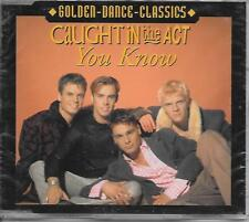 CAUGHT IN THE ACT - You know CDM 3TR (GOLDEN DANCE CLASSICS) 2000 New! Sealed!