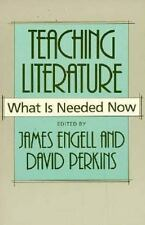 Teaching Literature: What Is Needed Now (Harvard English Studies)
