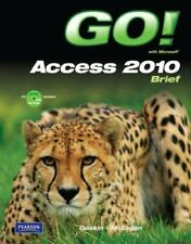 GO! WITH MICROSOFT ACCESS 2010 BRIEF By Carolyn Mclellan **BRAND NEW**