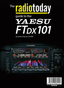 radiotoday guide to the Yaesu FTdx101 - Book for Ham / Amateur Radio users