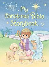 Precious Moments: My Christmas Bible Storybook: By Thomas Nelson