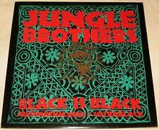 """JUNGLE BROTHERS - 12"""" SINGLE - BLACK IS BLACK"""