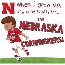 When I Grow up, I'm Going to Play for the Nebraska Cornhuskers by Gemma...
