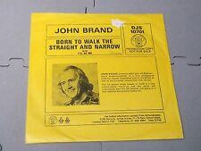 "John Brown:  Born to walk straight & narrow  PROMO 7""   Near Mint ex shop stock"