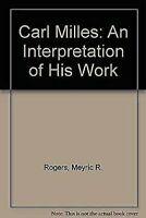 Carl Milles: un Interpretation Of Su Trabajo por Rogers, Meyric R