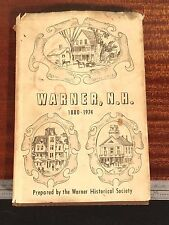 History of Warner New Hampshire NH 1880-1974 Historical Society ANTIQUE PHOTOS
