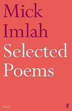 Selected Poems of Mick Imlah: Selected Poems by Mick Imlah (Paperback, 2010)