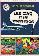 Les Cinq et les pirates du ciel // Enid BLYTON // Bibliothèque Rose