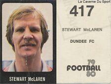 417 STEWART McLAREN DUNDEE.FC STICKER SCOTLAND TRANSIMAGE FOOTBALL 80