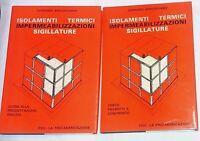 Isolamenti termici, impermeabilizzazioni, sigillature  di G. Bracigliano - ITEC