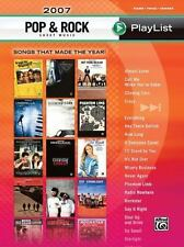 2007 Pop & Rock Sheet Music Play List (Piano, Vocal, Chords)