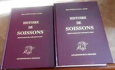 HISTOIRE DE SOISSONS depuis les temps reculés à nos jours .2vol belles reliures