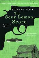 The Sour Lemon Score: A Parker Novel: By Stark, Richard