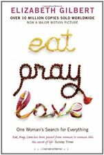 Eat, Pray, Love: One Woman's Search for Everything,Elizabeth Gilbert