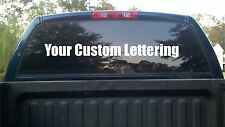 YOUR CUSTOM LETTERING Back Window Decal Sticker Vinyl Truck Decal Stickers