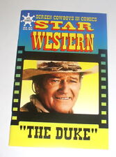 """Star Western #2 - 64 Pages Of Reprints -With A John """"The Duke"""" Wayne Photocover"""