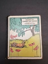Travels Of Sammie The Turtle by Marion Bullard 1928 STATED FIRST EDITION