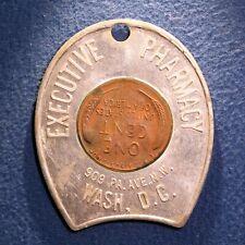 Nice encased Lincoln cent - Executive Pharmacy, Washington, D.C.