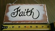 Faith Sign Hand Painted Wood Signs 8 x 4 x 3/8 indoor outdoor cream hand crafted