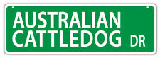Plastic Street Signs: Australian Cattledog Drive (Cattle Dog) | Dogs