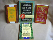 4 ROBERT FULGHUM Books - Kindergarten / Uh-Oh / Beginning to End / On Fire