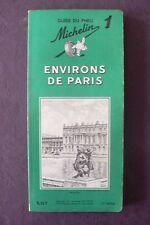 Guide Vert Michelin Environs de Paris 1963 Ex Etat