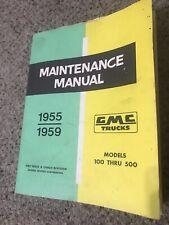 New Listing1955 1956 1957 1958 1959 Shop Maintenance Manual Models 100-500 Gmc Pickup Truck