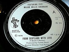 """PIPE MAJOR WILLIE COCHRANE - FROM SCOTLAND WITH LOVE  7"""" VINYL"""