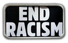 Patch - End Racism Heat Seal / Iron on Patch for jackets, shirts, tote bags, hat