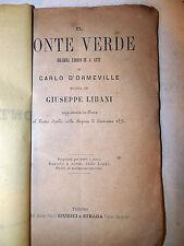 Teatro Opera Lirica - G. Libani: Il Conte Verde 1873 Giudici e Strada
