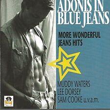 Adonis in Blue Jeans Muddy Waters, John Lee Hooker, Alexis Korner.. [CD]