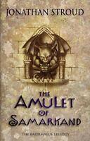 Stroud, Jonathan, The Amulet of Samarkand (Amulet Trilogy) (The Bartimaeus Seque