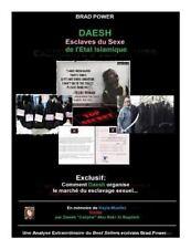 DAESH: Esclaves du Sexe de l'Etat Islamique by Brad Power (2015, Paperback)