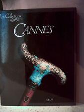 Coradeschi / De Paoli. LES COLLECTIONS.  CANNES  ( Bâtons, sceptres, poignées )