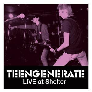 Teengenerate - Live At Shelter Vinyl LP