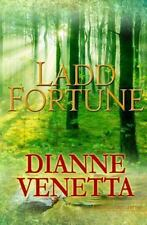 Ladd Fortune : The Forsaken Children Return Home to Their Small Town in...