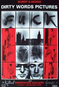 Gilbert and George, Dirty Words, Gilbert & George Signed Exhibition Poster