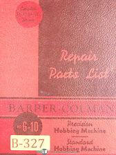 Barber Colman 6 10 Gear Hobbing Machine Repair Parts Manual 1948