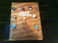 Pebble Polishing: A Guide to Collecting, Tumble P... by Edward Fletcher Hardback