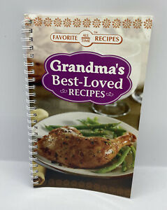Favorite All Time Recipes Book / Grandma's Best- Loved Recipes
