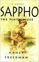 Sappho : The Tenth Muse by Nancy Freedman, hardcover