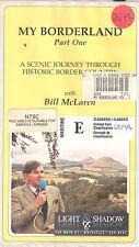 My Borderland: Part One: With Bill McLaren [VHS TAPE]