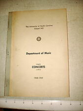 1948-49 UNC Chapel Hill Dept Music CONCERTS – Andy Griffith Student Playbills NR